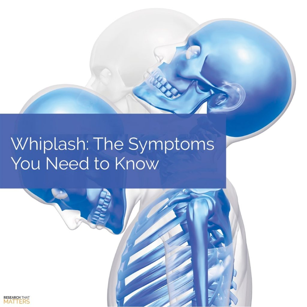 Whiplash - The Symptoms You Need to Know
