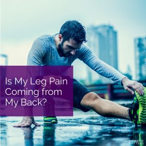 Is My Leg Pain Coming from My Back
